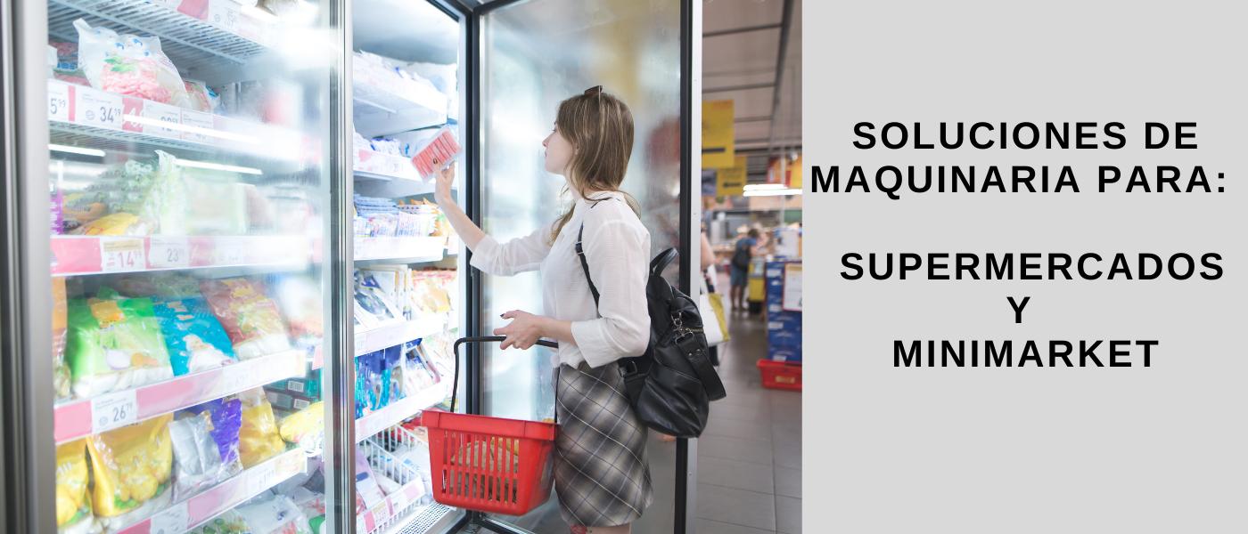 Equipamiento Industrial para Supermercados y minimarket